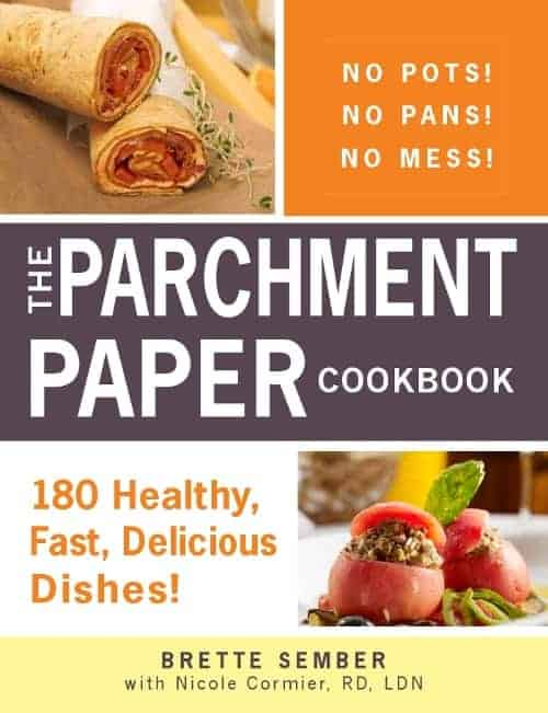 Book cover, titled The Parchment Paper Cookbook: 180 Healthy, Fast, Delicious Dishes! by Brette Sember.