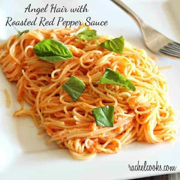 Angel Hair Pasta with Roasted Red Pepper Sauce - Rachel Cooks®