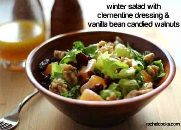 Winter Salad with Clementine Dressing and Vanilla Bean Candied Walnuts