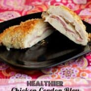 This healthier Chicken Cordon Bleu tastes just as great as the fried version -- maybe better! Get the healthy recipe on RachelCooks.com!