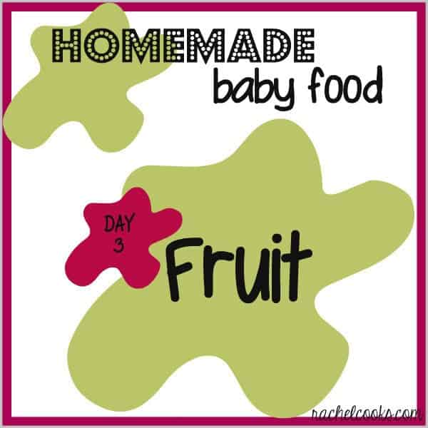 How to Make Homemade Baby Food: Fruit