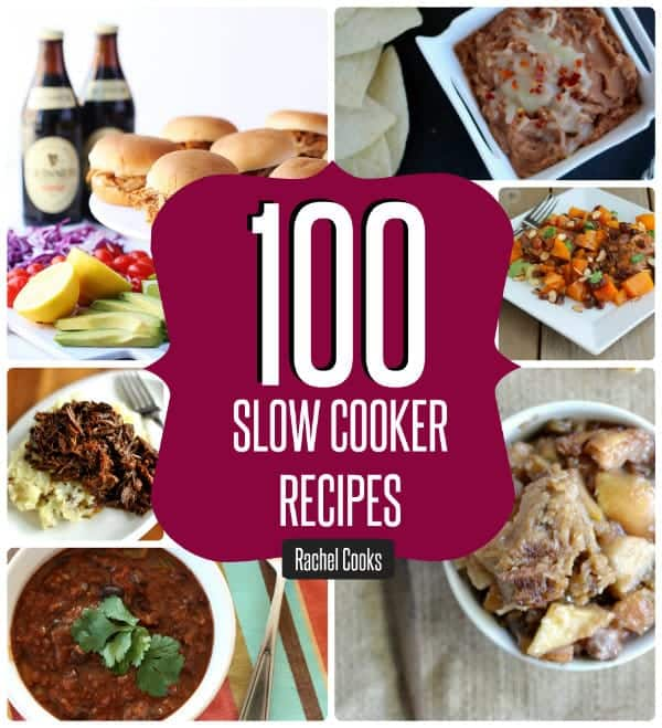 More than 100 Slow Cooker Recipes all in one place! | RachelCooks.com