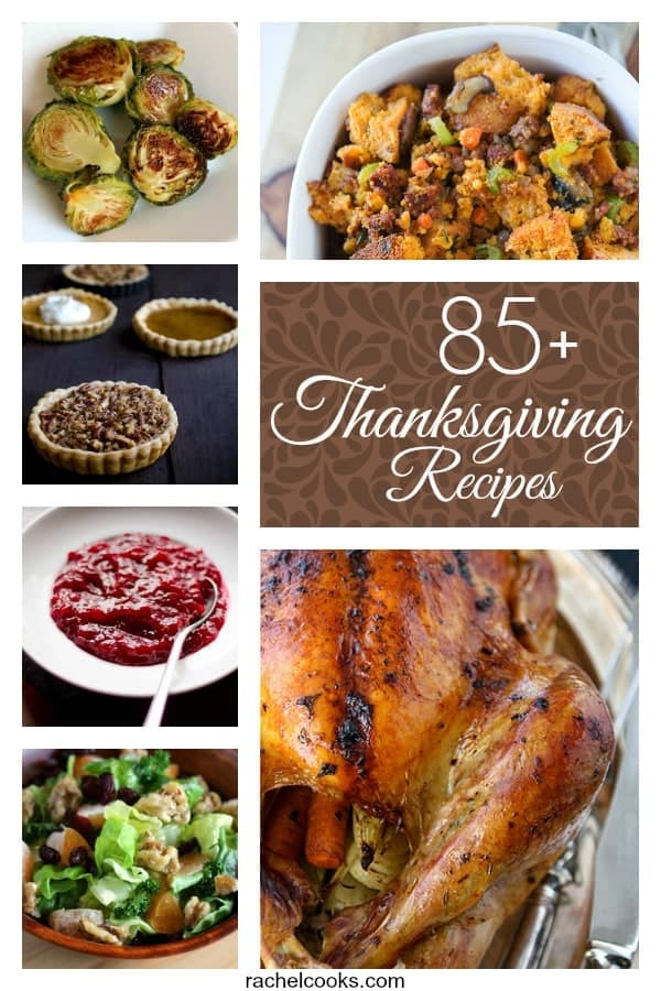 85+ Fantastic Thanksgiving Recipes on RachelCooks.com