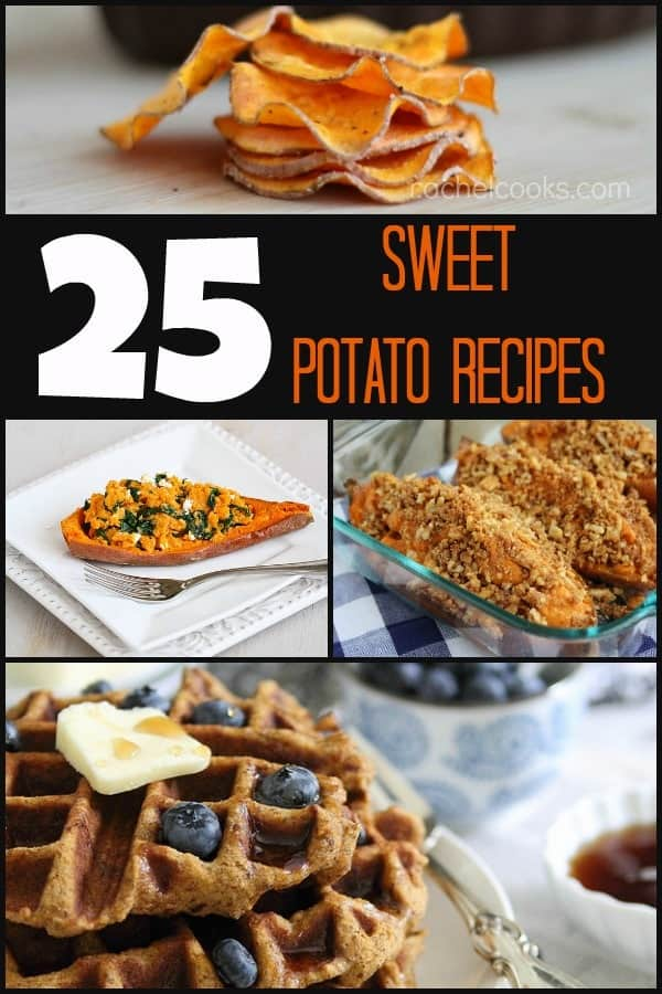 25 Amazing Sweet Potato Recipes | RachelCooks.com