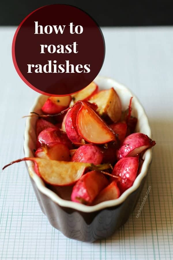 "Shallow dish filled with roasted radishes. Text overlay reads ""how to roast radishes."""