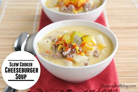 Slow Cooker Cheeseburger Soup from TasteandTell.com