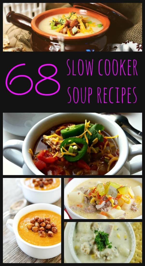 68 Slow Cooker Soup Recipes on RachelCooks.com
