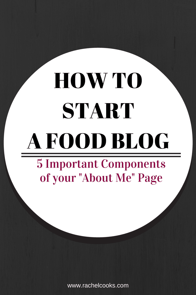 How To Write An About Me Page Rachel Cooks