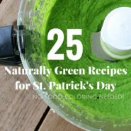 "Partial top view of food processor bowl, with bright green puree inside. Background consists of wooden deck boards. Also in the image is a text overlay that reads ""25 naturally green recipes for St. Patrick's Day, no food coloring needed."""
