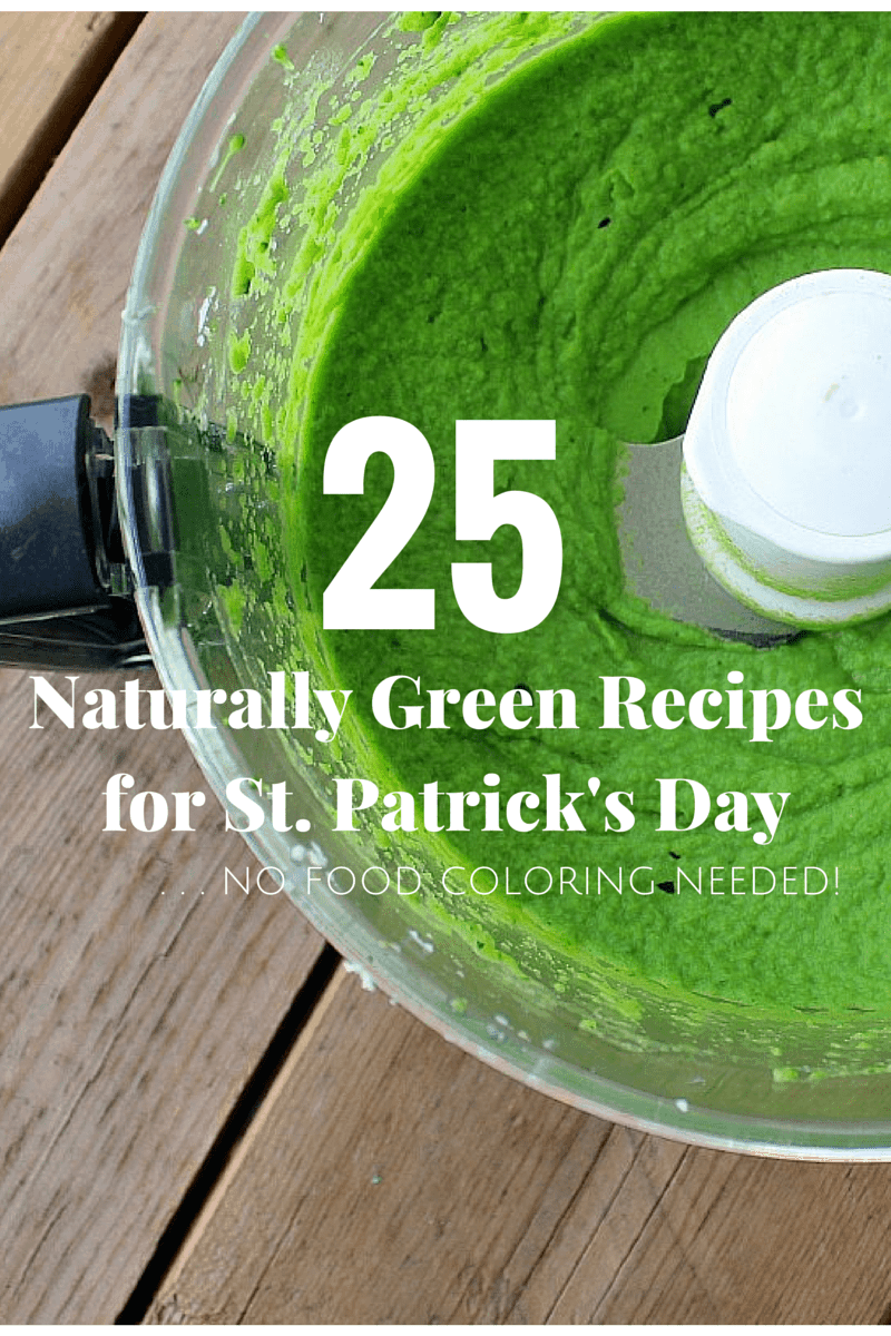 25 Naturally Green Foods for St. Patrick\'s Day - Rachel Cooks®