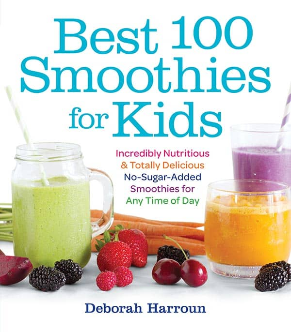 """Cover of cookbook that reads """"best 100 smoothies for kids"""" by Deborah Harroun."""