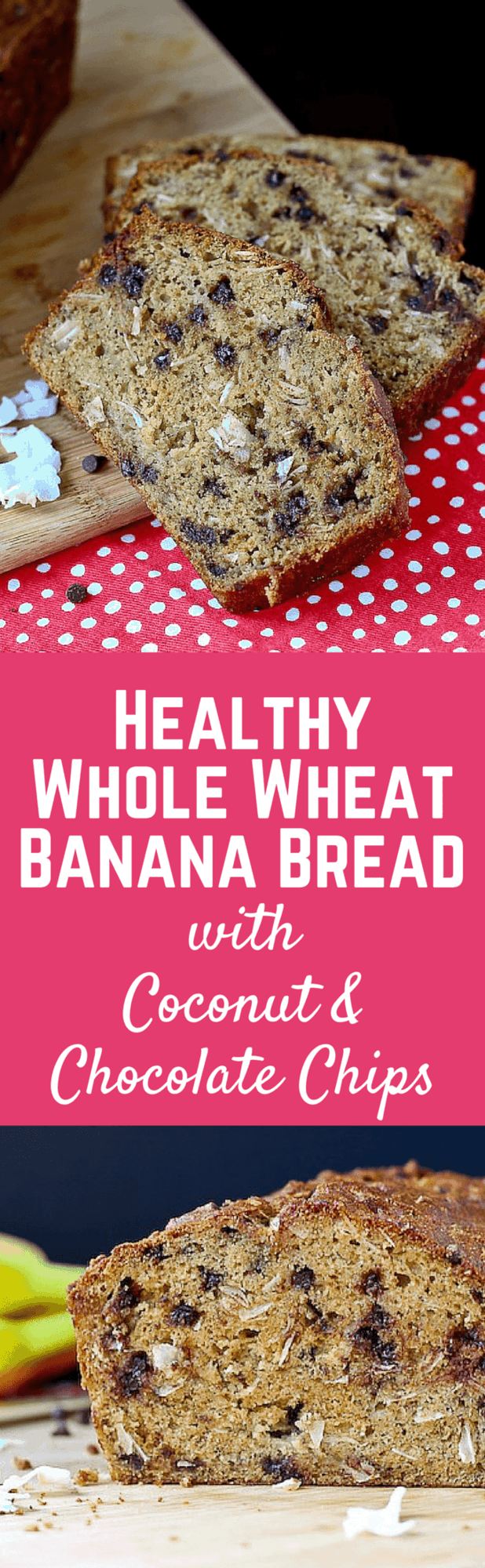 Healthy Whole Wheat Banana Bread with Chocolate and Coconut - get the easy and delicious recipe on RachelCooks.com!