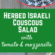 Israeli Couscous Salad with Fresh Herbs, Tomato and Mozzarella - get the summer-perfect salad recipe on RachelCooks.com!