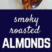 Smoky roasted almonds are simple to make at home and make the perfect snack or appetizer. Get the easy recipe on RachelCooks.com!
