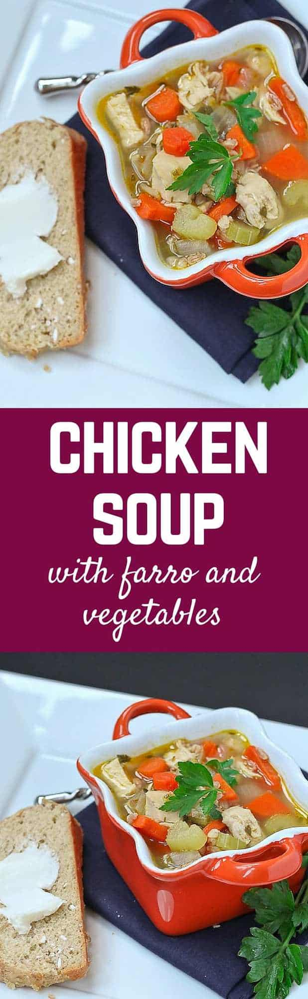 Chicken Soup with Farro and Vegetables - healthy, easy, and delicious. Get the recipe on RachelCooks.com