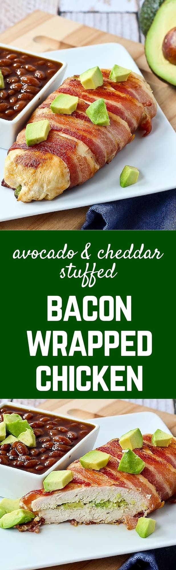 Bacon Wrapped Chicken Breast Stuffed With Avocado And Cheddar I Really  Need