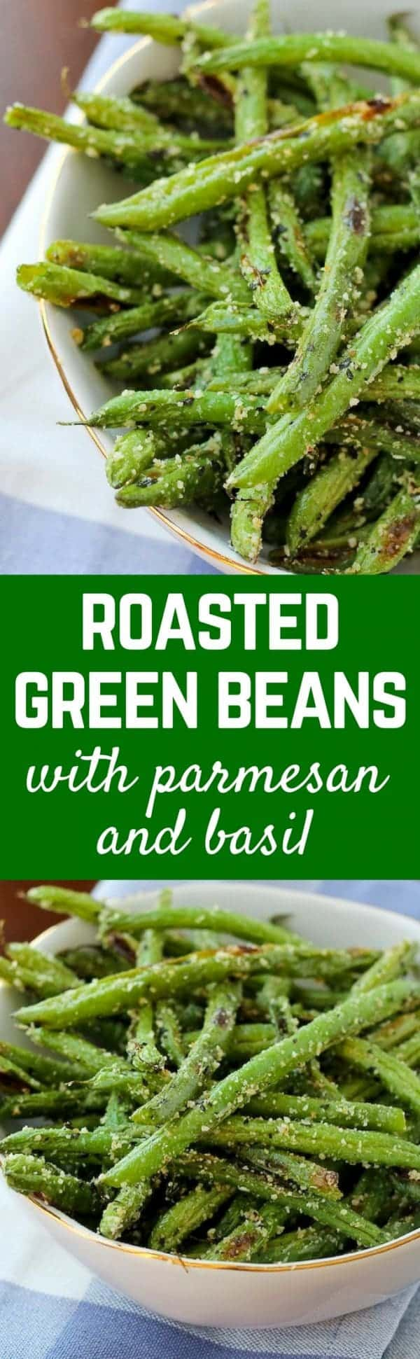 These roasted green beans with parmesan and basil are crispy, flavorful and probably don't even require a trip to the store -- just open your pantry and fridge! Get the recipe on RachelCooks.com!