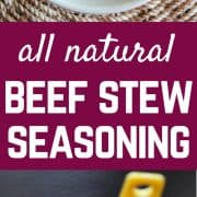 ALL NATURAL Beef Stew Seasoning Mix. Tastes better than the packets and you get to control the flavors and the sodium.