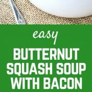 Warm and soothing, this squash soup with bacon is easy to make and perfect year-round. You won't be able to resist the crispy bacon on top! Get the easy butternut squash soup on RachelCooks.com!