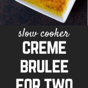 This easy Crème Brûlée really is the easiest -- made in the slow cooker so it's nearly hands-off! Best part? It makes only two - built in portion control! Get the easy dessert recipe on RachelCooks.com!