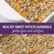 This healthy sweet potato casserole is gluten-free, allergy friendly, and so, so delicious! Perfect for Thanksgiving or Friendsgiving!