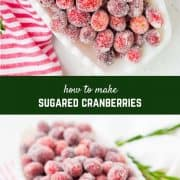 Whether you call them sugared cranberries or candied cranberries, they're the perfect sparkling garnish to nearly any holiday dish or cocktail. They're great on their own, too!