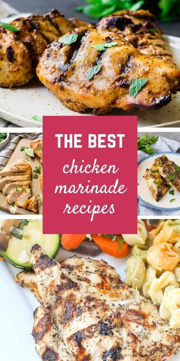 This list of 8 easy and delicious recipes for chicken marinades will save you from boring chicken all year.