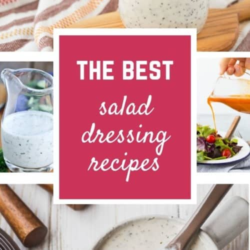 Collage image of homemade salad dressing recipes