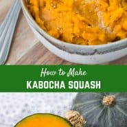 Learning how to cook kabocha squash doesn't have to be difficult! With these 3 easy methods, you'll find one that works for you!