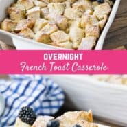 Overnight French toast casserole is a delicious way to prepare breakfast the night before. You'll love this make ahead baked version of French toast, with no messy skillet or griddle to clean.