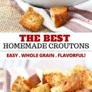 Homemade croutons are so easy to make – these baked, whole grain, 4 ingredient croutons will transform your soups and salads into something completely irresistible. #homemade #croutons #wholegrain #baked