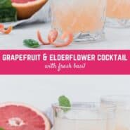 Crisp and refreshing, this gin, grapefruit, and elderflower cocktail is an easy one to make and an even easier one to drink!