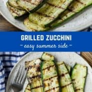 "Two images of grilled zucchini with a text overlay that reads ""grilled zucchini - easy side dish."""