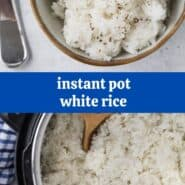 "Collage of two images of instant pot white rice with text overlay that reads ""instant pot white rice"""