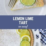 """Collage of images with a text overlay that reads """"lemon lime tart - so easy!"""""""