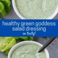"Two images of green and white salad dressing in a white bowl with a black spoon. Text overlay reads ""healthy green goddess salad dressing."""