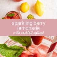 "Two images of pink lemonade with ice and berries in a glass jar. Text overlay reads ""sparkling berry lemonade"""