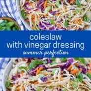 "Two images of colorful coleslaw in a white bowl with a blue and white linen. Text overlay reads ""coleslaw with vinegar dressing - summer perfection"""