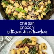 "Two images of gnocchi both in pan and plated, texted overlay reads ""one pan gnocchi with sun-dried tomatoes"""