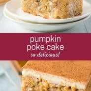 "Two images of cake, text overlay reads ""pumpkin poke cake - so delicious!"""