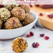 "Bowl of energy bites, text overlay reads ""cranberry oatmeal energy balls - nut free - rachelcooks.com"""