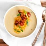 "Soup in a bowl, text overlay reads ""instant pot cauliflower potato soup, rachelcooks.com"""