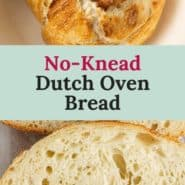 """Two images of bread, text overlay reads """"no-knead dutch oven bread."""""""