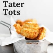 """Tots in a basket, text overaly reads """"air fryer tater tots"""""""