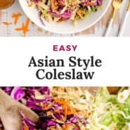"""Two images of salad, text overlay reads """"easy asian style coleslaw."""""""