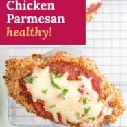 """Chicken, text overlay reads """"baked chicken parmesan - healthy!"""""""
