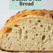 """Bread, sliced to show texture. Text overlay reads """"no knead dutch oven bread."""""""