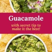 """White bowl filled with guacamole, text overlay reads """"guacamole, with secret tip to make it the best!"""""""