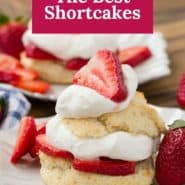 """Strawberry shortcake, text overlay reads """"how to make the best shortcakes."""""""