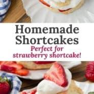 "Strawberry shortcake, text overlay reads ""homemade shortcakes."""